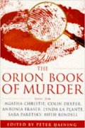 The Orion Book of Murder: 100 of the World's Greatest Crime Stories