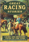 Great Racing Stories - Crime and Mystery Tales of the Turf